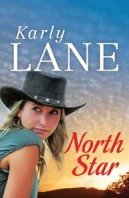 Karly Lane's book, North Star. Great for rural fiction lovers.